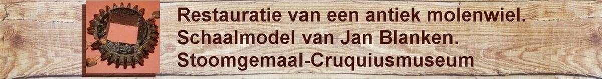 Cruquius museum molenmodel restauratie molen